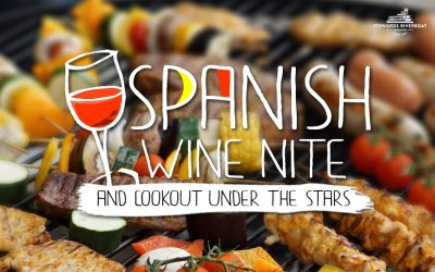 Spanish Wine Nite & Cookout Under The Stars