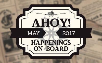Ahoy! Happenings on Board – May 2017