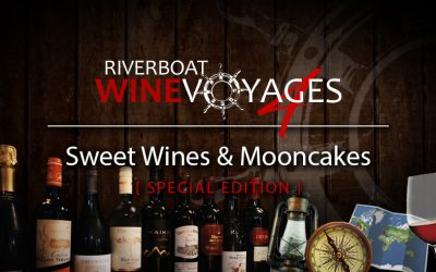 Riverboat Wine Voyages – Sweet Wines & Mooncakes